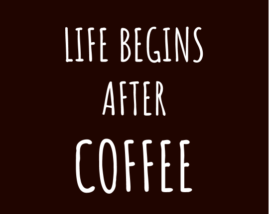 Coffee Quote - Mish Mash Lifestyle Blog